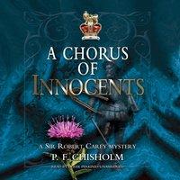 Chorus of Innocents - P. F. Chisholm - audiobook