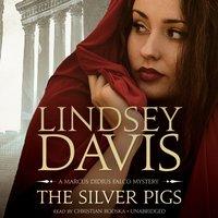 Silver Pigs - Lindsey Davis - audiobook