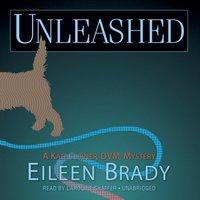 Unleashed - Eileen Brady - audiobook