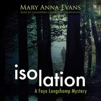 Isolation - Mary Anna Evans - audiobook