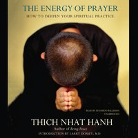 Energy of Prayer - Thich Nhat Hanh - audiobook