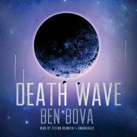 Death Wave - Ben Bova - audiobook