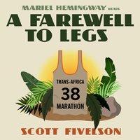 Farewell to Legs - Scott Fivelson - audiobook