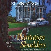 Plantation Shudders - Ellen Byron - audiobook