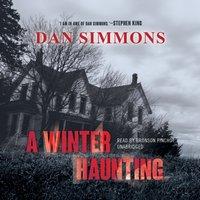 Winter Haunting - Dan Simmons - audiobook