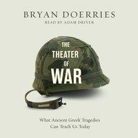 Theatre of War - Bryan Doerries - audiobook