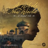 Whole New World - Liz Braswell - audiobook