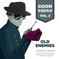 Goon Squad, Vol. 3 - Jonathan L. Howard - audiobook