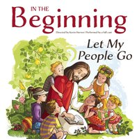 In the Beginning: Let My People Go - Kevin Herren - audiobook