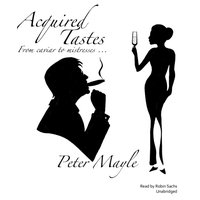 Acquired Tastes - Peter Mayle - audiobook