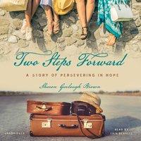 Two Steps Forward - Sharon Garlough Brown - audiobook