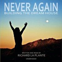 Never Again - Richard La Plante - audiobook