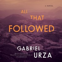 All That Followed - Gabriel Urza - audiobook