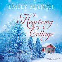 Heartsong Cottage - Emily March - audiobook
