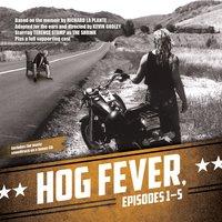Hog Fever, Episodes 1-5 - Richard La Plante - audiobook