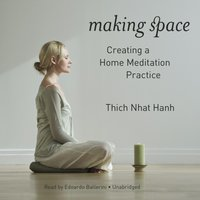 Making Space - Thich Nhat Hanh - audiobook