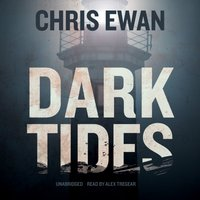Dark Tides - Chris Ewan - audiobook