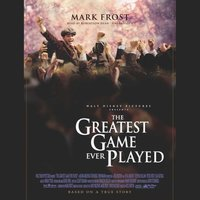 Greatest Game Ever Played - Mark Frost - audiobook