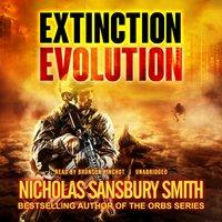 Extinction Evolution - Nicholas Sansbury Smith - audiobook