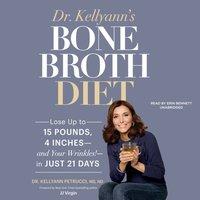 Dr. Kellyann's Bone Broth Diet - JJ Virgin - audiobook