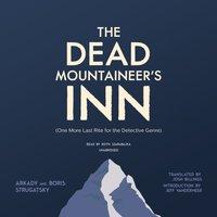 Dead Mountaineer's Inn - Arkady Strugatsky - audiobook
