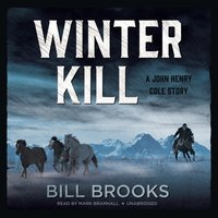 Winter Kill - Bill Brooks - audiobook