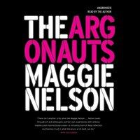 Argonauts - Maggie Nelson - audiobook