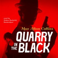 Quarry in the Black - Max Allan Collins - audiobook