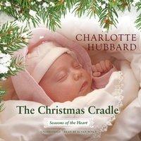Christmas Cradle - Charlotte Hubbard - audiobook