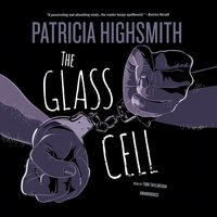 Glass Cell - Patricia Highsmith - audiobook