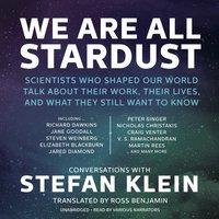 We Are All Stardust - Stefan Klein - audiobook