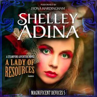 Lady of Resources - Shelley Adina - audiobook