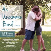 Uncommon Bond - Jeff Brown - audiobook