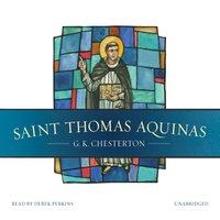Saint Thomas Aquinas - G. K. Chesterton - audiobook