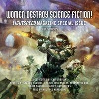 Women Destroy Science Fiction! - Christie Yant - audiobook