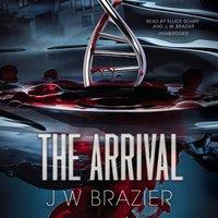 Arrival - J. W. Brazier - audiobook