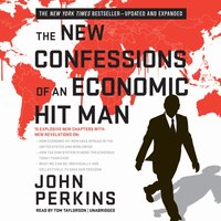 New Confessions of an Economic Hit Man - John Perkins - audiobook