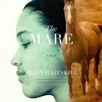 Mare - Mary Gaitskill - audiobook