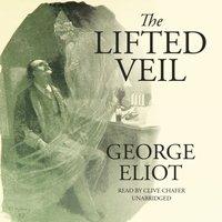 Lifted Veil - George Eliot - audiobook