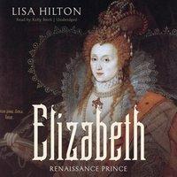 Elizabeth - Lisa Hilton - audiobook