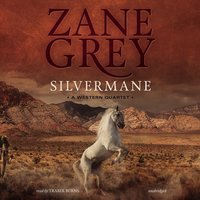 Silvermane - Zane Grey - audiobook