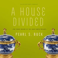 House Divided - Pearl S. Buck - audiobook