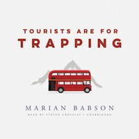 Tourists Are for Trapping - Marian Babson - audiobook