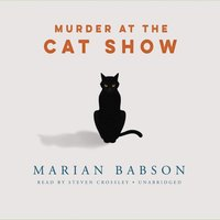 Murder at the Cat Show - Marian Babson - audiobook