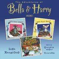 Adventures of Bella & Harry, Vol. 1 - Lisa Manzione - audiobook