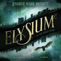Elysium - Jennifer Marie Brissett - audiobook
