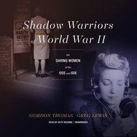 Shadow Warriors of World War II - Gordon Thomas - audiobook