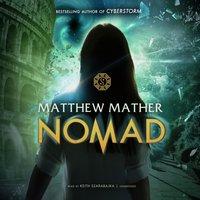 Nomad - Matthew Mather - audiobook