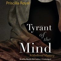Tyrant of the Mind - Priscilla Royal - audiobook