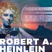 Podkayne of Mars - Robert A. Heinlein - audiobook